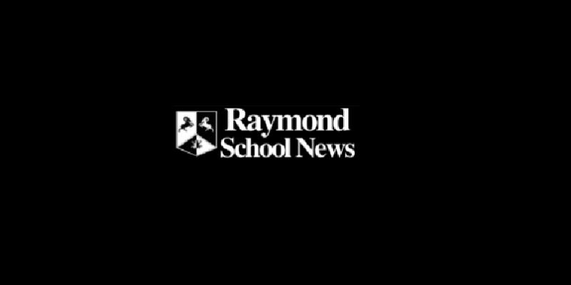 Raymond School News